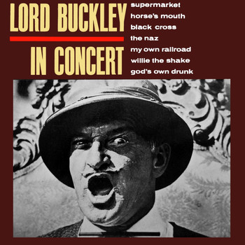 Lord Buckley - In Concert