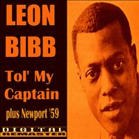 Leon Bibb - Tol'My Captain and Newport 1959