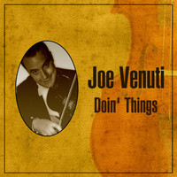 Joe Venuti - Doin' Things