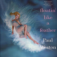 Paul Weston - Floatin' Like A Feather