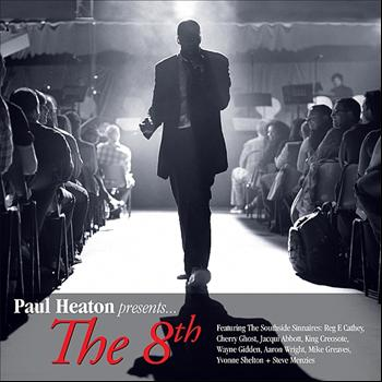Paul Heaton - Paul Heaton Presents… The 8th