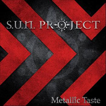 S.U.N. Project - Metallic Taste