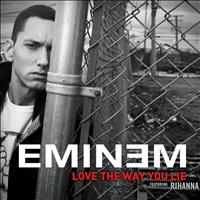 Eminem - Love The Way You Lie