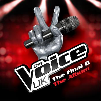 Various Artists - The Voice UK, The Final 8 - The Album