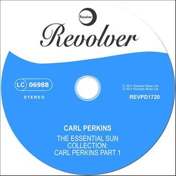Carl Perkins - Essential Sun Collection: Carl Perkins, Pt. 1