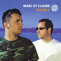 Marc Et Claude - Tremble