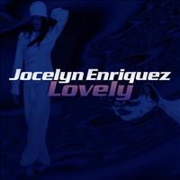 Jocelyn Enriquez - Lovely - Single