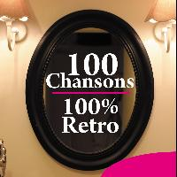 Various Artists - 100 chansons 100% Rétro