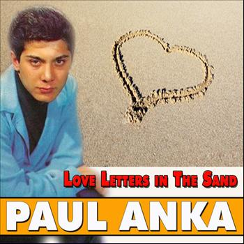Paul Anka - Love Letters in The Sand