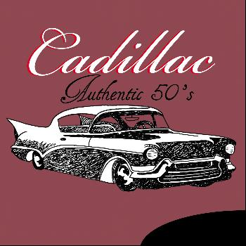 Various Artists - Cadillac Authentic 50's
