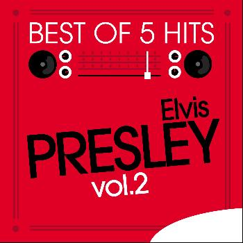 Elvis Presley - Best of 5 Hits, Vol.2 - EP