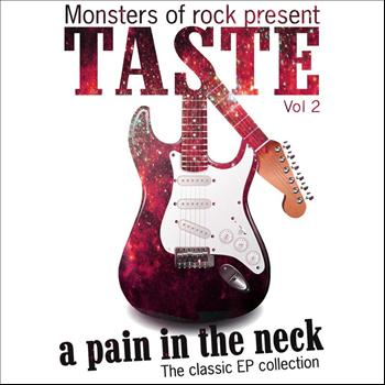 Taste - Monsters of Rock Presents - Taste - a Pain in the Neck, Volume 2