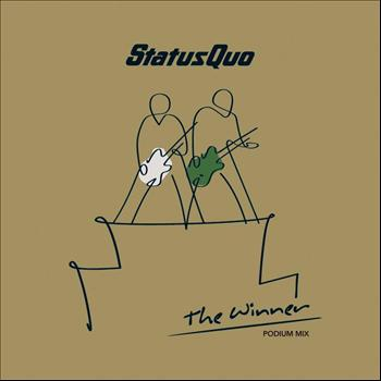 Status Quo - The Winner (Podium Mix)