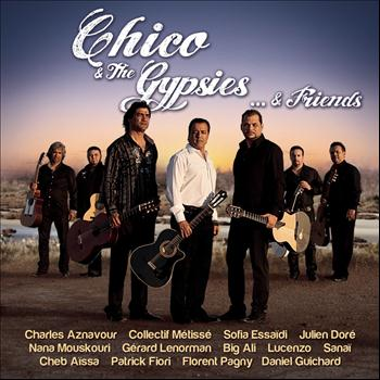 Chico & The Gypsies - Chico & The Gypsies... & Friends