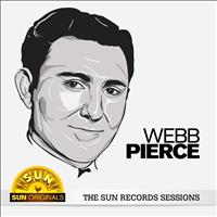 Webb Pierce - Webb Pierce - The Sun Records Sessions