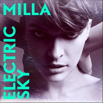 Milla - Electric Sky - Single