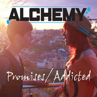 Alchemy - Promises / Addicted (Explicit)