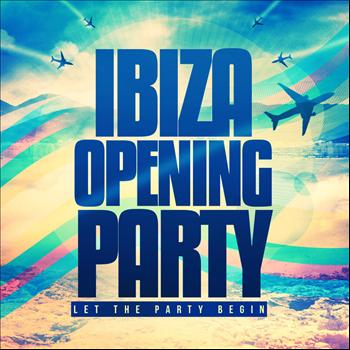 Various Artists - Ibiza Opening Party