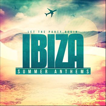Various Artists - Ibiza Summer Anthems