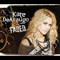Kate DeAraugo - Faded