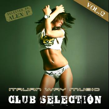 Various Artists - Italian Way Music Club Selection, Vol. 2