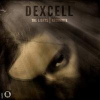 Dexcell - The Lights /  / Recondite