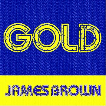 James Brown - Gold: James Brown