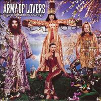 Army Of Lovers - Le grand Docu-Soap
