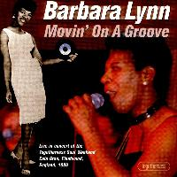Barbara Lynn - Movin' On a Groove