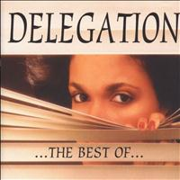 Delegation - Delegation: The Best Of...
