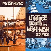 Panaphonic - Vintage Streets and Wah-Wah Sounds