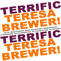 Teresa Brewer - Terrific Teresa Brewer!