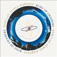 Barclay James Harvest - Ring Of Changes (Bonus Tracks Edition)