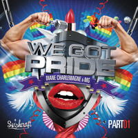 Diane Charlemagne - We Got Pride (Remixes Part One)