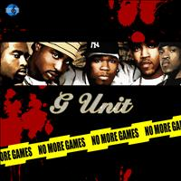 G Unit - No More Games (Explicit)