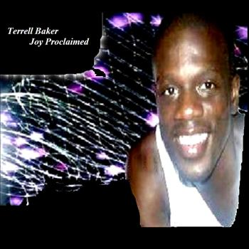 Terrell Baker - Joy Proclaimed