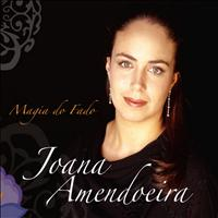Joana Amendoeira - Magia do Fado