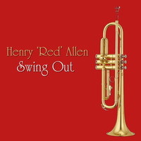 Henry 'Red' Allen - Swing Out