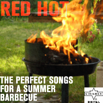 Various Artists - Red Hot: Perfect Songs for a Summer Barbecue