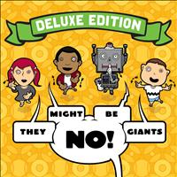 They Might Be Giants - No! (Deluxe Edition)
