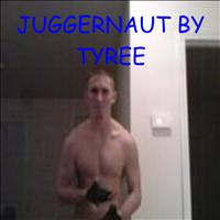 Tyree - Juggernaut