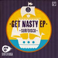 Surfdisco - Get Nasty EP