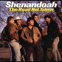 Shenandoah - The Road Not Taken