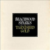 Beachwood Sparks - The Tarnished Gold
