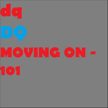 DQ - Moving On - 101