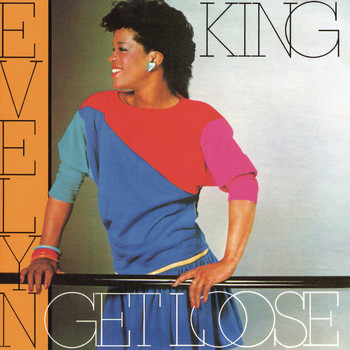 "Evelyn ""Champagne"" King - Get Loose"