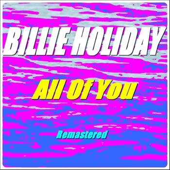 Billie Holiday - All of You (Remastered)