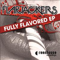 Flapjackers - Fully Flavored EP