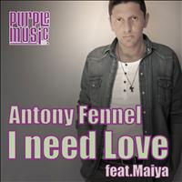 Antony Fennel - I Need Love