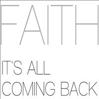 Faith - It's All Coming Back